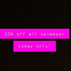 Other - 20% OFF ALL SWIMWEAR TODAY ONLY!!!